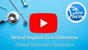 Dental Implant Cost Edmonton